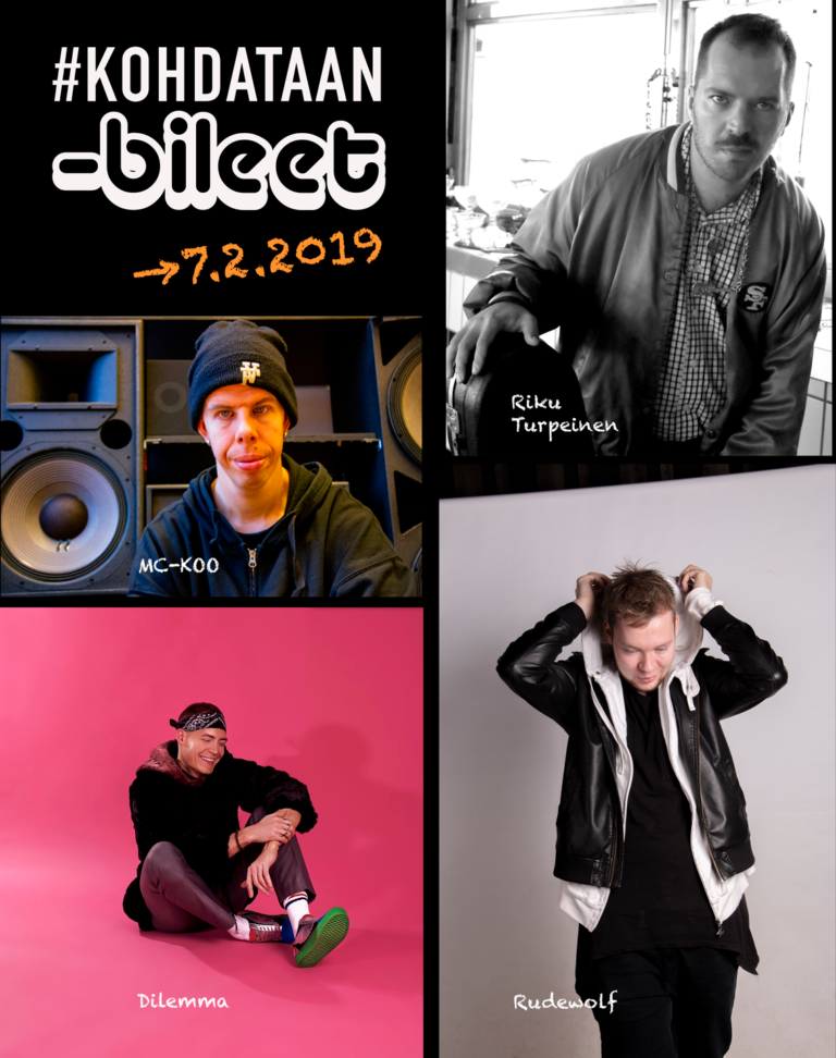 Kohdataan-bileet 7.2.2019 Artistit: Riku Turpeinen, MC-KOO, Dilemma ja Rudewolf